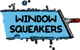 Window Squeakers