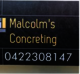 Malcolm's Concreting