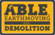 Able Earthmoving and Demolition