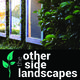 The Other Side Landscapes