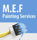 M E F Painting Services