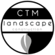CTM Landscape Construction