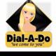 Dial A Do