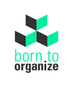 Born To Organize